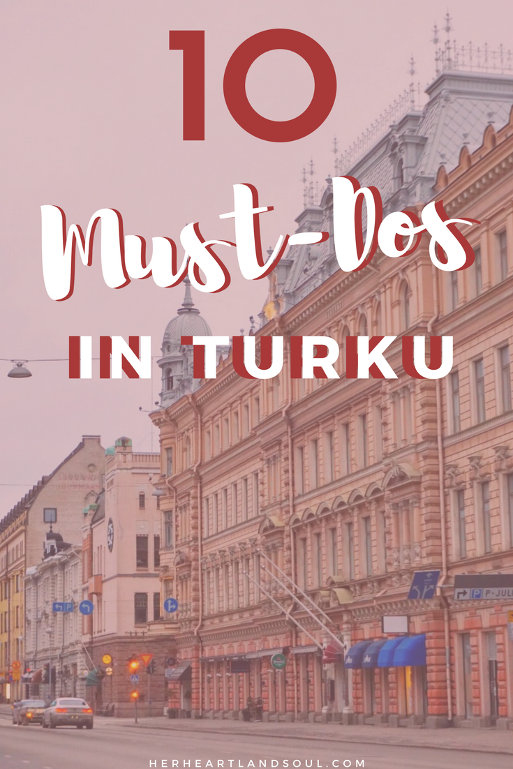10 Must-Dos in Turku Finland - Her Heartland Soul