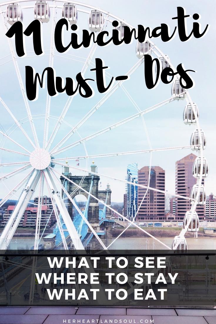 11 Cincinnati Must-Dos Her Heartland Soul