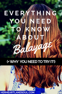 What is balayage - Her Heartland Soul