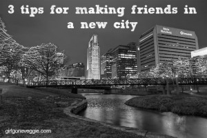 3 tips for making friends in a new city Erin Fairchild