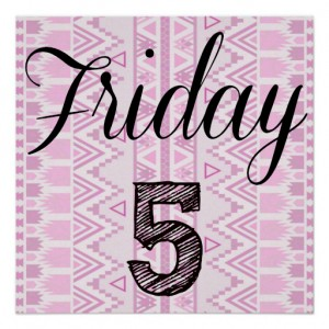 Friday Five 12