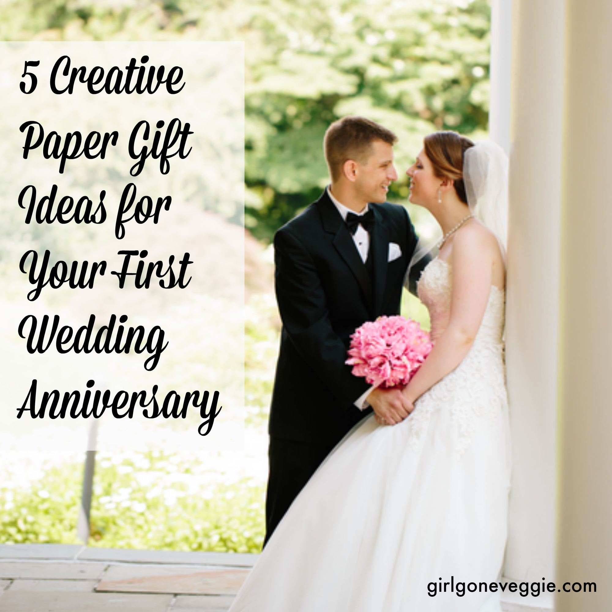 Ideas For First Wedding Anniversary Gift
