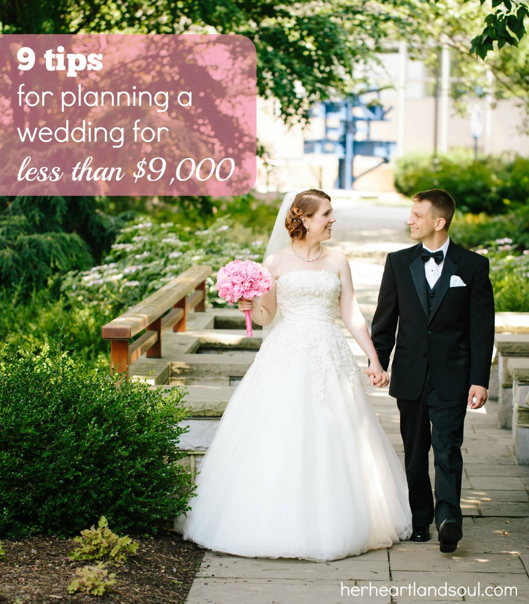 9 tips for planning a wedding for less than $9,000 Her Heartland Soul Erin Fairchild