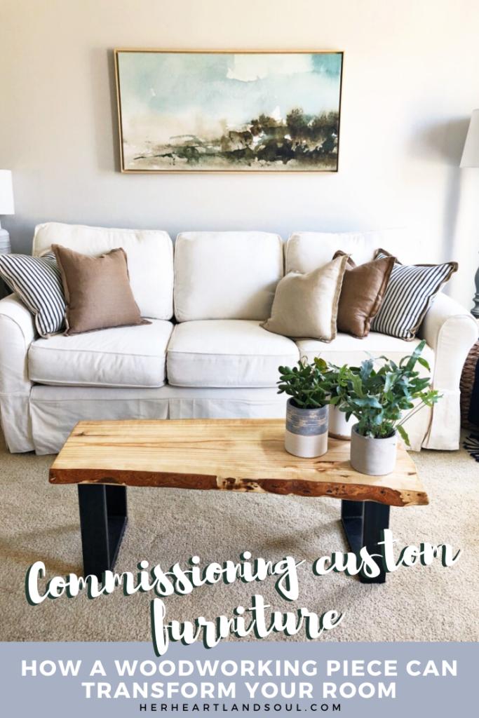 Commissioning custom furniture - Her Heartland Soul