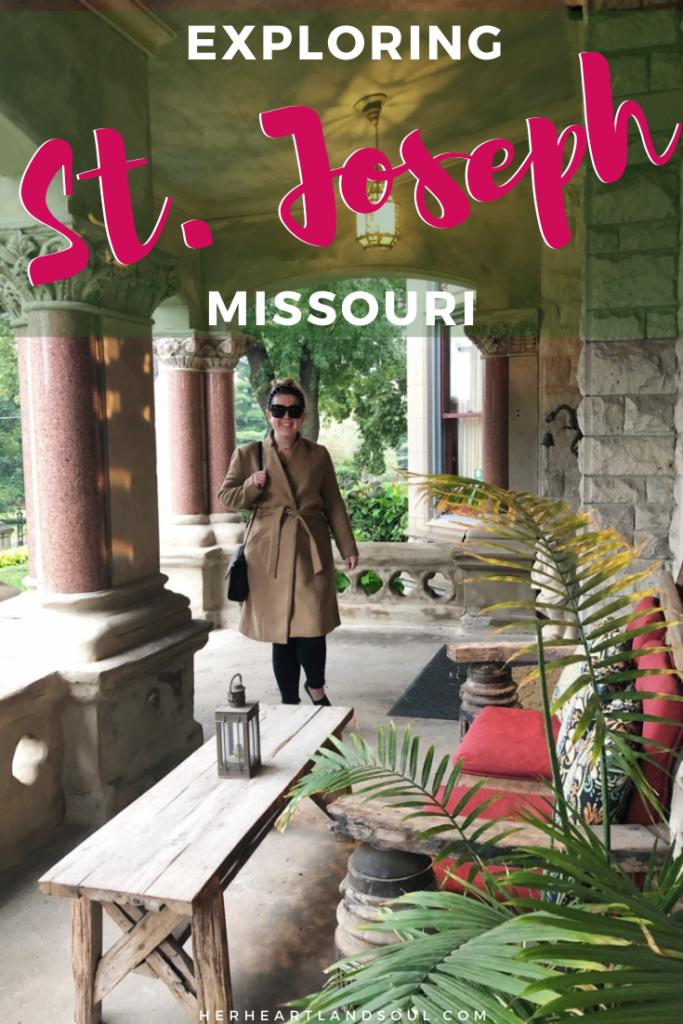Exploring St. Joseph Missouri - Her Heartland Soul