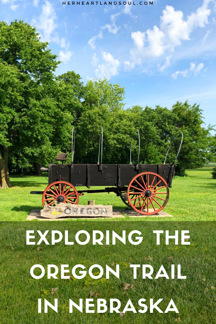 Exploring the Oregon Trail in Nebraska - Her Heartland Soul