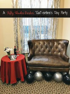 "A Fifty Shades Darker ""Gal""-entine's Day Party"