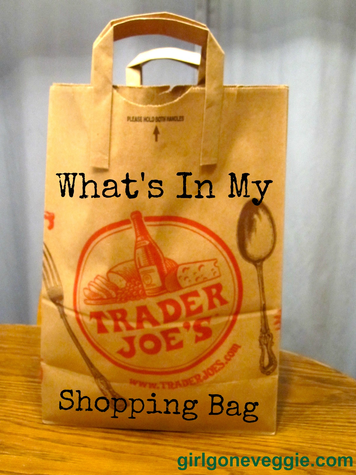 Girl Gone Veggie Erin Smith Trader Joes Shopping Bag Grocery Shopping