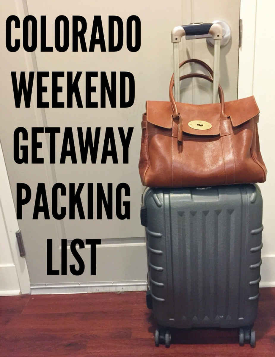 weekend getaway packing list