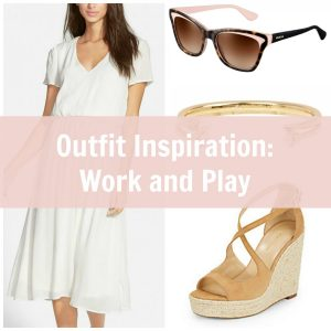 Outfit Inspiration: Work and Play