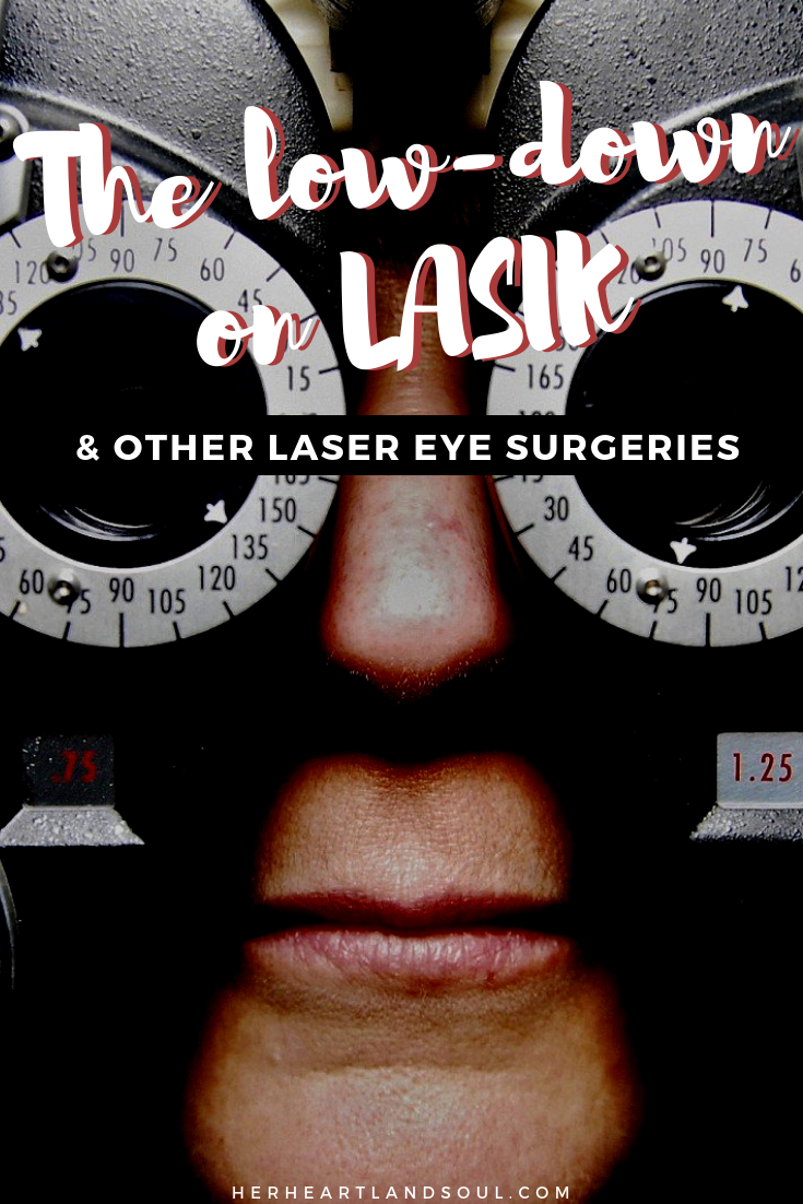 The low-down on LASIK - Her Heartland Soul