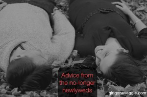 Advice from the no-longer newlyweds Girl Gone Veggie Erin Fairchild