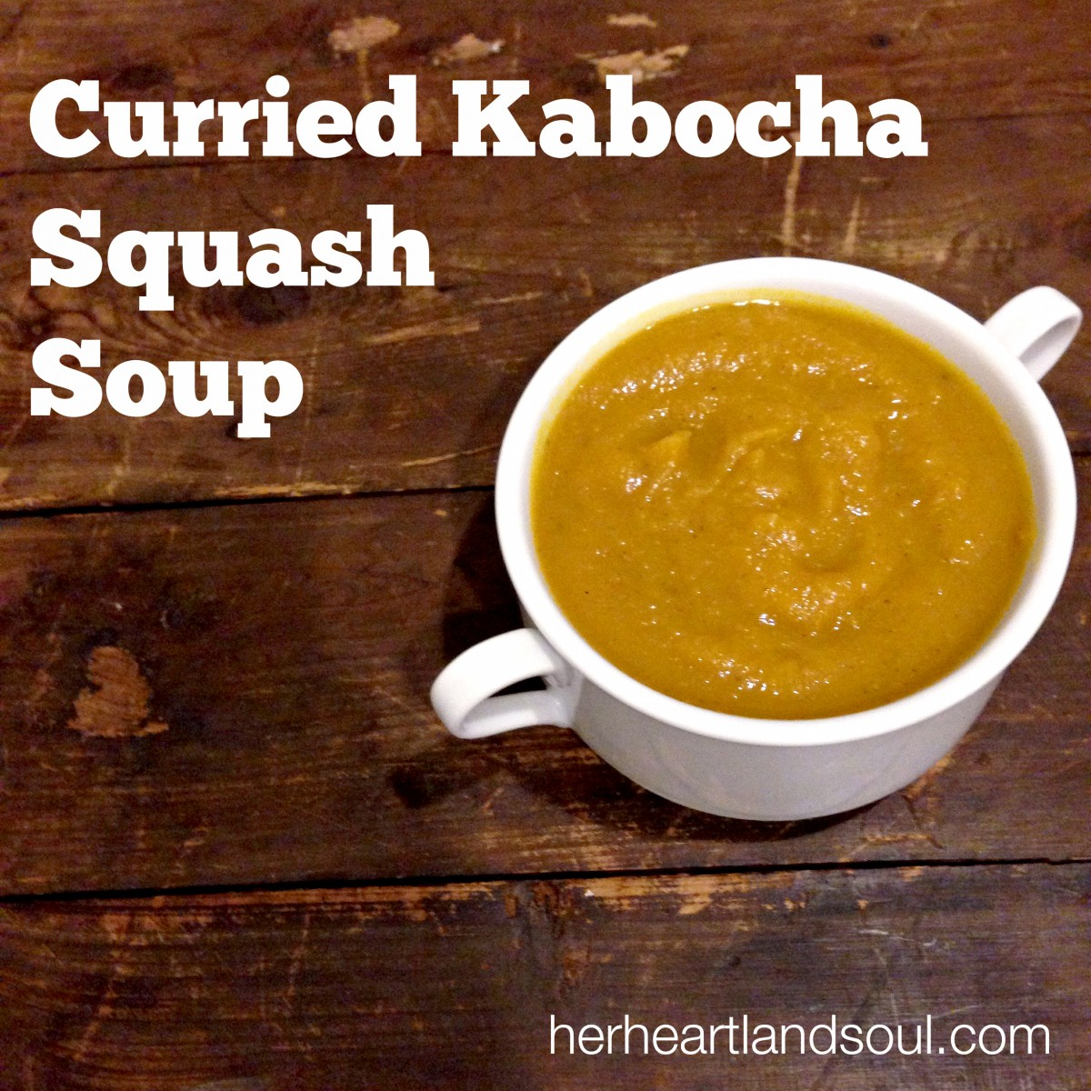 curried kabocha squash soup recipe Erin Fairchild Her Heartland Soul