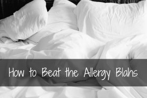 How to Beat the Allergy Blahs