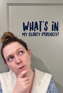 What's In My Beauty Products