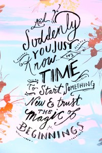 The magic of new beginnings quote
