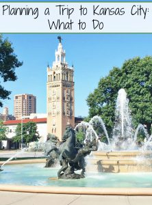 Planning a Trip to Kansas City: What to Do