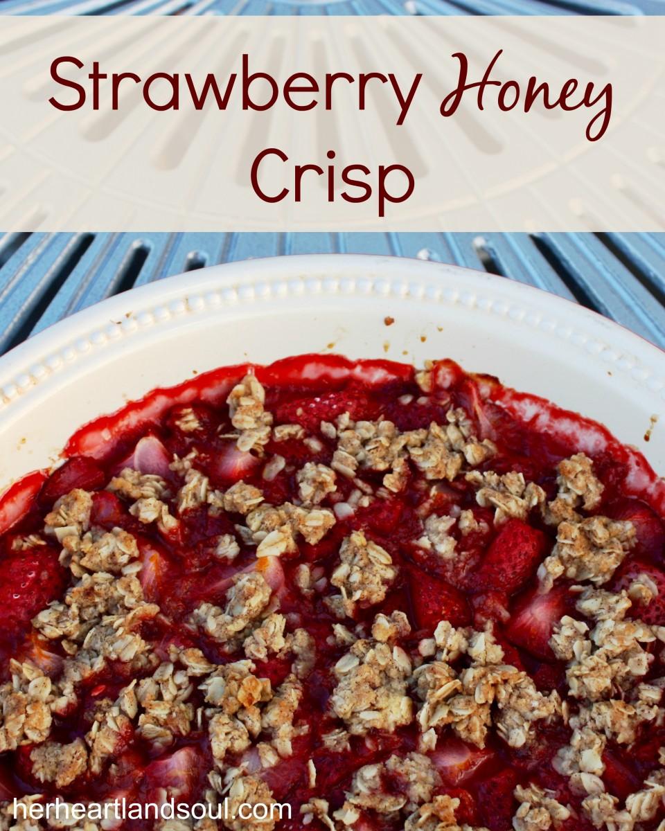 strawberry honey crisp her heartland soul