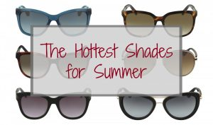 The Hottest Shades for Summer