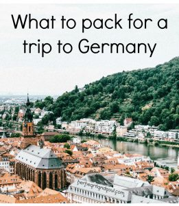 What to pack for a trip to Germany